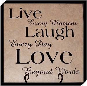 17 Best images about live love laugh on Pinterest ...