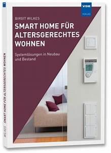 Smart Home Zeitschrift : smart home f r altersgerechtes wohnen b cher vde verlag ~ Watch28wear.com Haus und Dekorationen