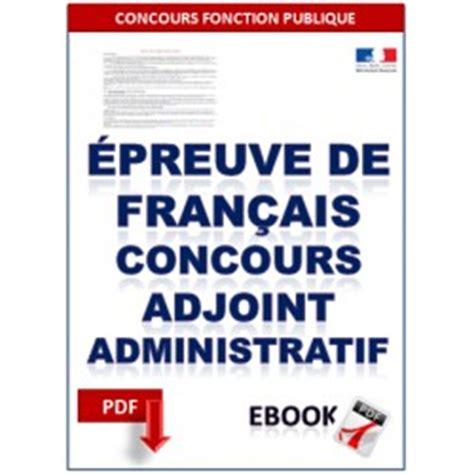 concours d adjoint administratif fran 231 ais pdf 224 t 233 l 233 charger