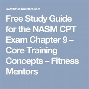 Free Study Guide For The Nasm Cpt Exam Chapter 9