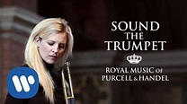 ALISON BALSOM - Sound the Trumpet (Royal Music of Purcell ...
