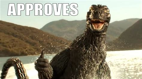 Godzilla Memes - godzilla approves meme the news wheel