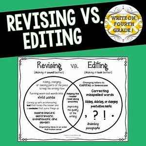 Revising Vs  Editing By Write On Fourth Grade