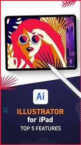 Illustrator For Ipad Sneak Peek  5 Coolest Features In