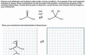 Solved  Ketones And Aldehydes Are Hydrated Under Acidic Or