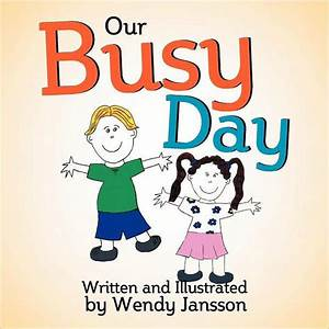 My Busy Day by Wendy Jansson, Paperback   Barnes & Noble®