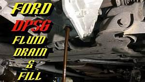 2011-2017 Ford Focus  U0026 Fiesta Dps6 Powershift Transmission  Fluid Change Procedure