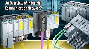 What Are Industrial Communication Networks  An Overview