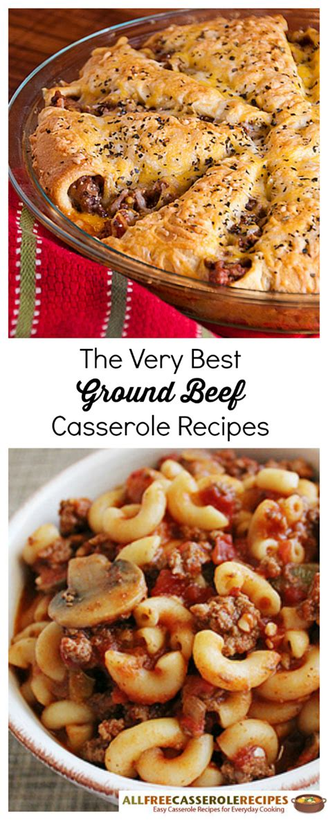 best ground beef dishes the very best ground beef casserole recipes recipechatter
