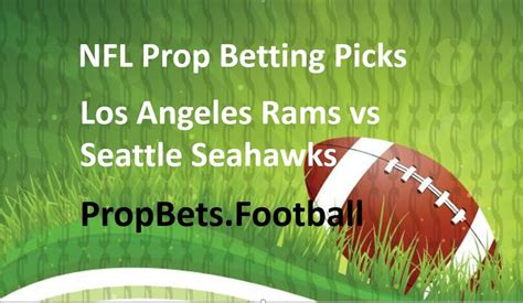 nfl player prop bet picks rams  seahawks jared goff