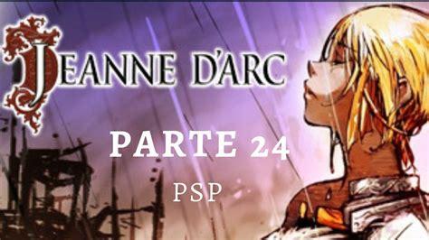 Tenemos todos las categorías para psp. Jeanne d'Arc - PSP en Español Parte 24 - YouTube