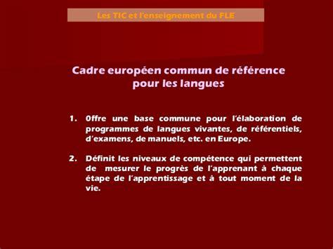 cadre commun europeen reference langues cadre europeen de reference pour les langues 28 images enseignement technologique en langues