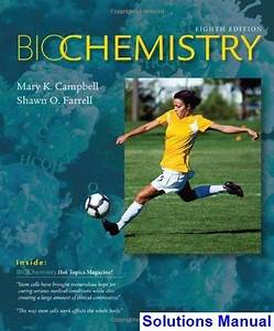 Biochemistry 8th Edition Campbell Solutions Manual