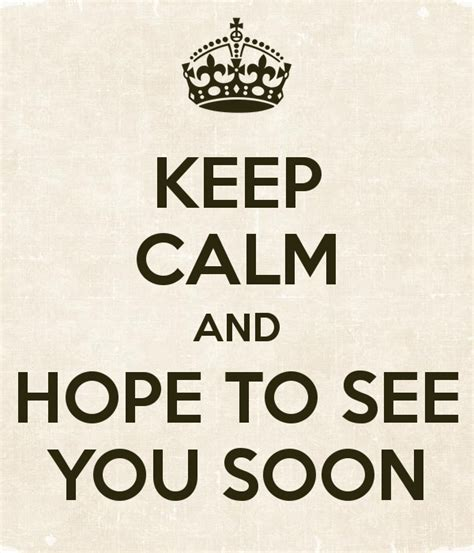 To See You To See You Doormat by Keep Calm And To See You Soon Poster Keep