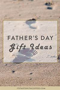 Favorite Father's Day Gift Ideas - It Starts With Coffee ...