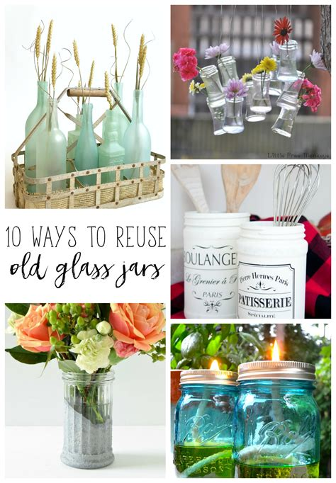 awesome ways  reuse glass jars refresh living