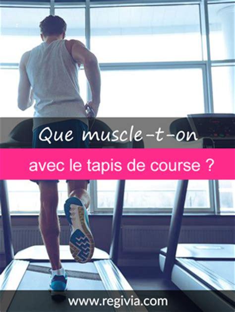 muscle le tapis de  quelles zones du corps