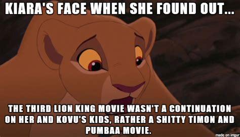 The Lion King Meme - lion king kiara s face when tlk3 meme by krazykari on deviantart