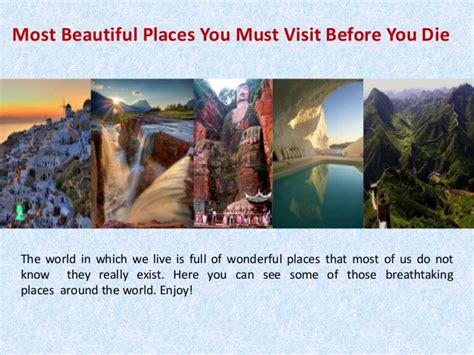 Most Beautiful Places You Must Visit