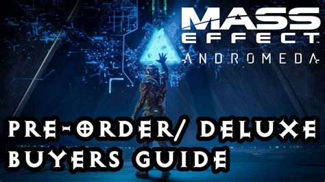 Mass Effect Andromeda Pre Order Deluxe Buyers Guide