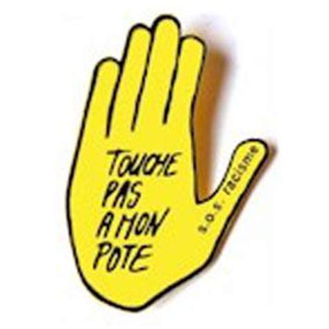 touche pas a mon pote c est pour nous tous c est pour