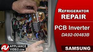 Samsung Refrigerator  U2013 The Compressor Will Not Start  U2013 Pcb Inverter - Repair  U0026 Diagnostics