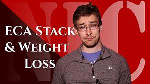 Nic  Eca Stack For Weight Loss