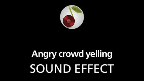 angry crowd yelling sound effect youtube