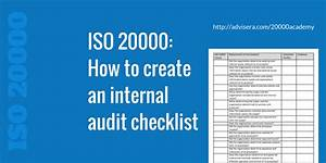 Implementation Consultant Iso 20000 How To Create An Internal Audit Checklist