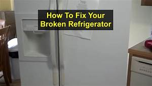 Broken Refrigerator  Freezer Icing Up  Not Cooling  How To