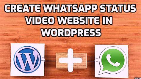 How to create status video website in Wordpress Techno
