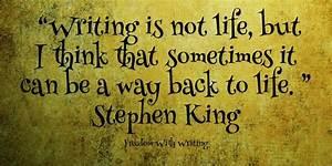 Writer's Qoute Wednesday: Stephen King | On Writing ...