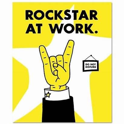 Rockstar Rock Star Quotes Looking Ed Employee