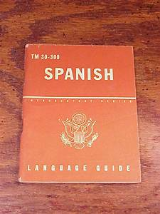 Wwii 1943 Spanish Language Guide Introductory Series