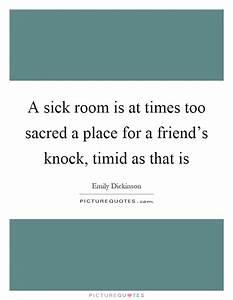 A sick room is ... Sick Room Quotes