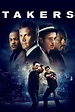 Watch Takers (2010) Free Online