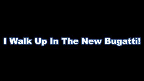 Ace Hood- Bugatti Lyrics L Created By @sidenstick4prez