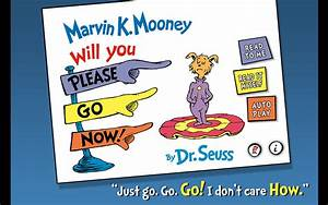 Now To Go : marvin k mooney will you please go now dr seuss appstore for android ~ Orissabook.com Haus und Dekorationen