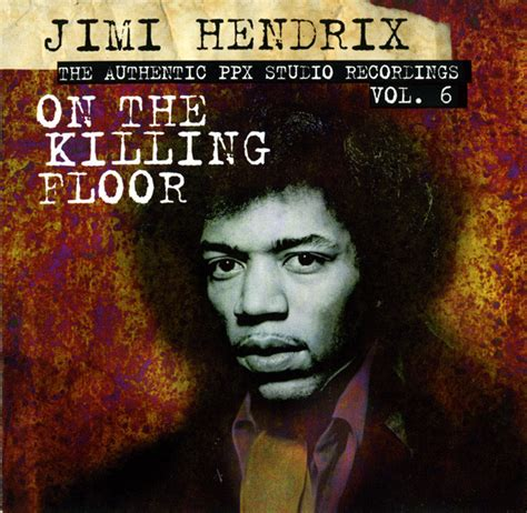 Jimi Killing Floor Live Monterey by Jimi On The Killing Floor Cd Album At Discogs