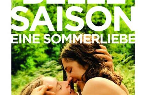 la belle saison eine sommerliebe  film cinemade