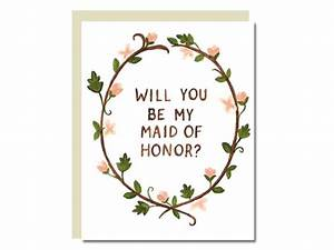 will you be my maid of honor card With will you be my maid of honor letter