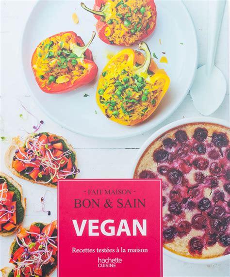 cuisiner vegan vegan recettes testées à la maison
