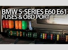 BMW E60 E61 cabin fuses and OBD2 port 5series