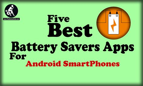 best apps for android 5 best battery savers apps for android the mental club