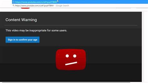 Como Ver Videos Restringidos Por La Edad En Youtube Sin
