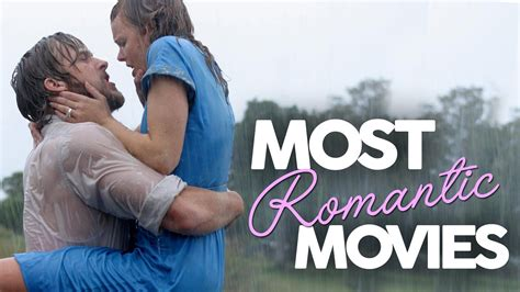 Valentines Day Top 10 Most Romantic Movies Movie Tv