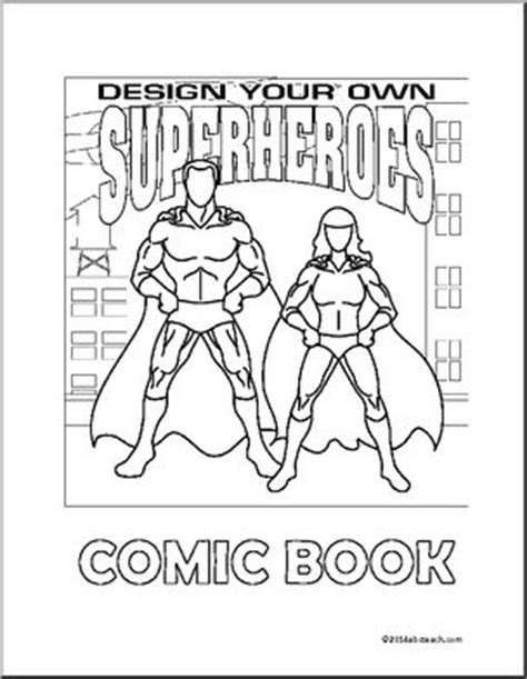 make your own comic template design your own comic book superheroes theme unit create a comic book abcteach