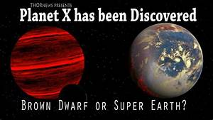 Planet X has been Discovered & Photographed by Pro ...