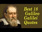 Best 18 Galileo Galilei Quotes || The Famous Italian ...