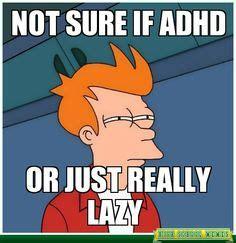 Adhd Memes - pics for gt adhd meme